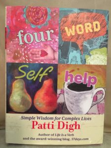 ThFour Word Self Help Patti Digh Self Help The Best Unschooling Books That Aren't About Unschooling Homeschooling Portland Homeschooling Resources Carolyn Groves