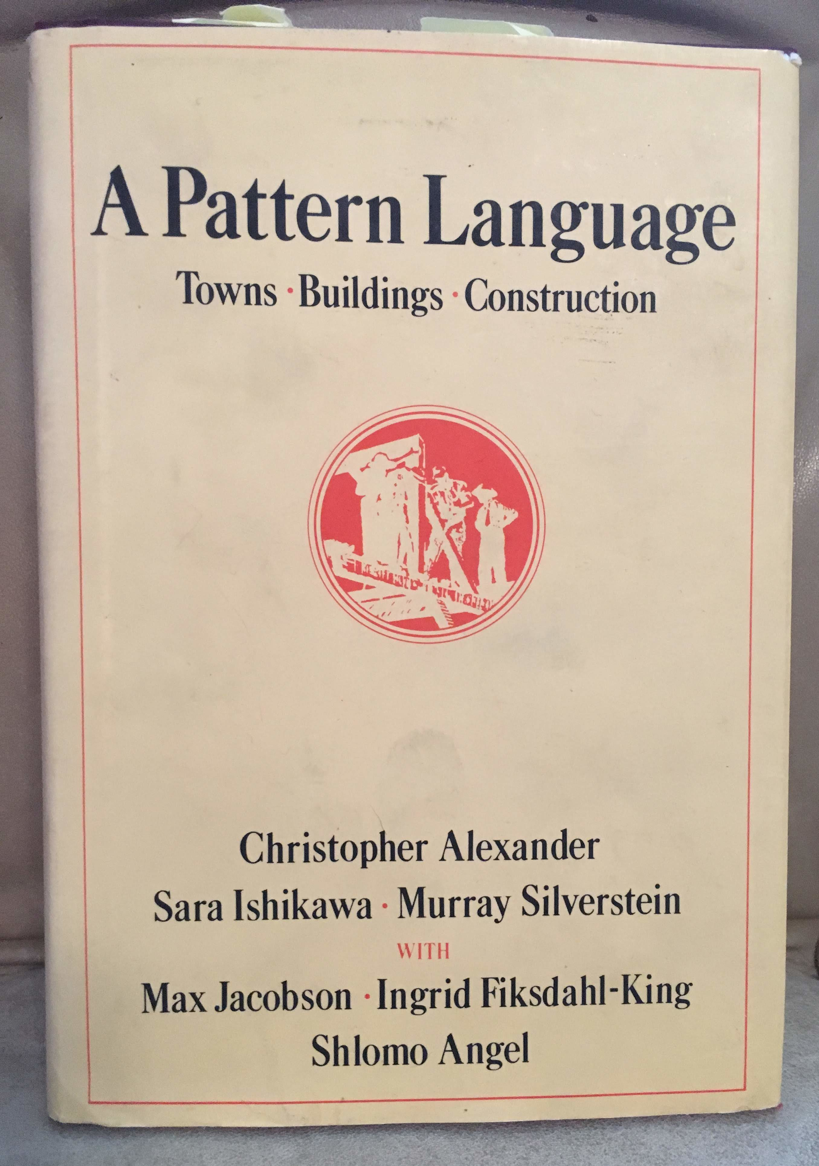 A Pattern Language Christopher Alexander Sharing Your Home with Children Getting Organized The Best Unschooling Books That Aren't About Unschooling Homeschooling Portland Homeschooling Resources Carolyn Groves