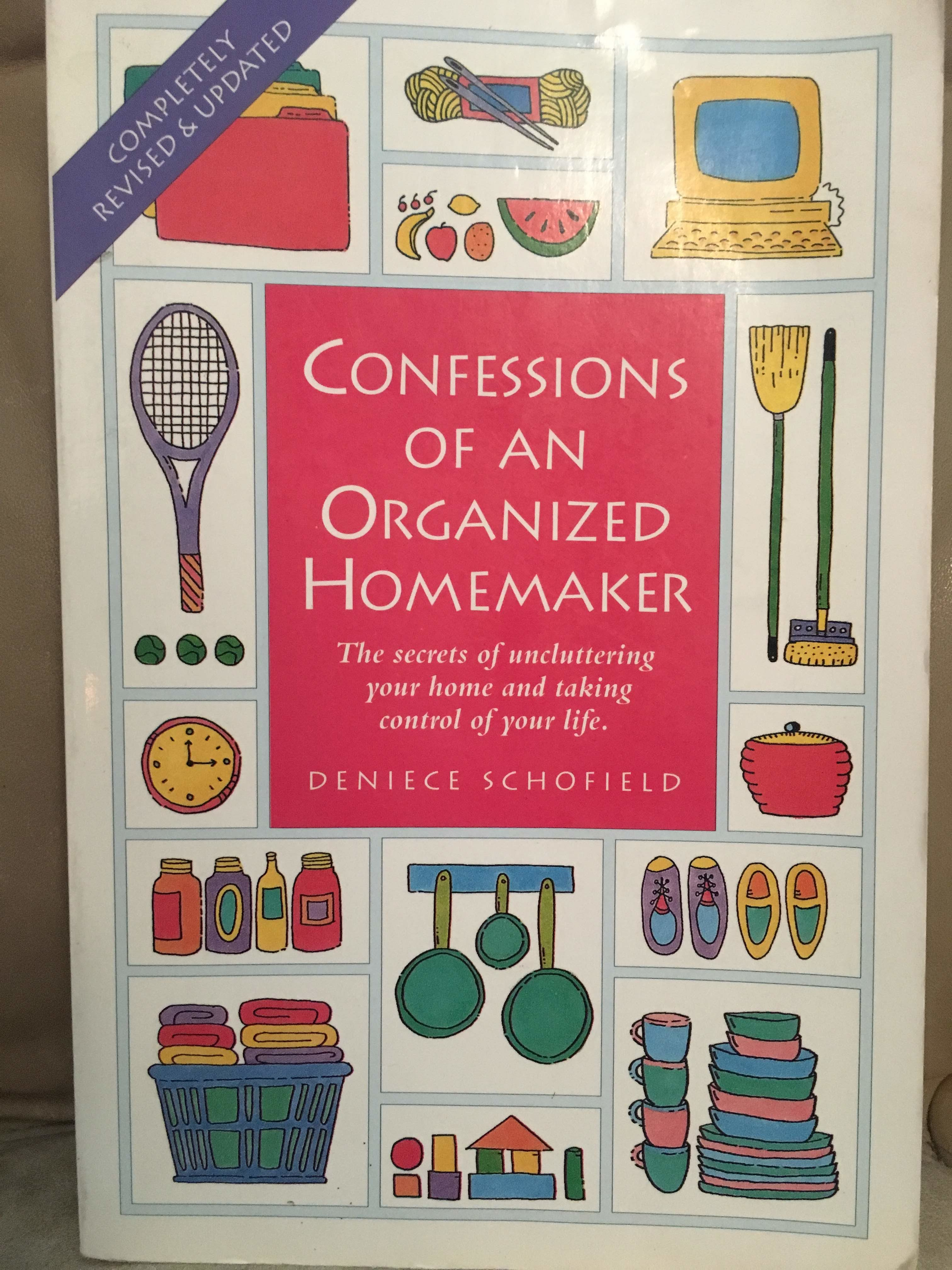 Confessions of an Organized Homemaker Denice Schofield Sharing Your Home with Children Getting Organized The Best Unschooling Books That Aren't About Unschooling Homeschooling Portland Homeschooling Resources Carolyn Groves